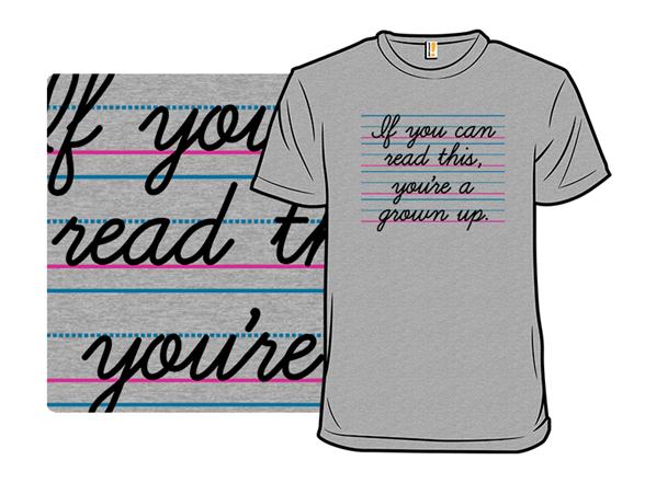 Grown Up T Shirt