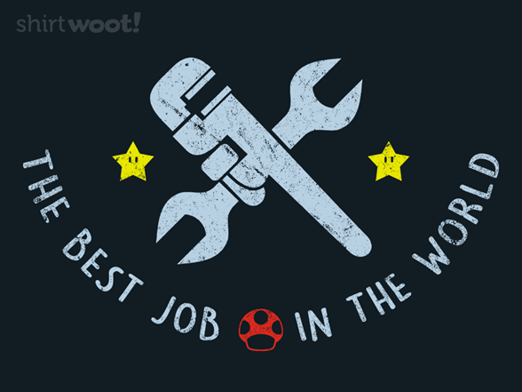 The Best Job In The World T Shirt