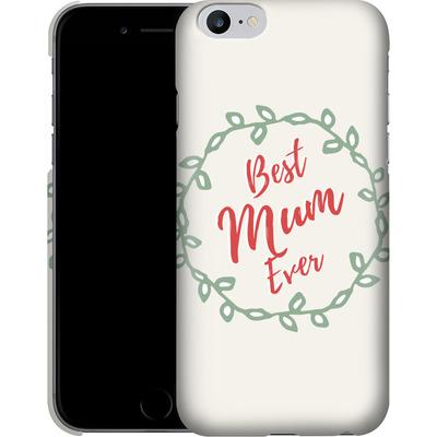 Apple iPhone 6s Plus Smartphone Huelle - Best Mum Ever von caseable Designs