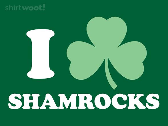 I Shamrock Shamrocks T Shirt