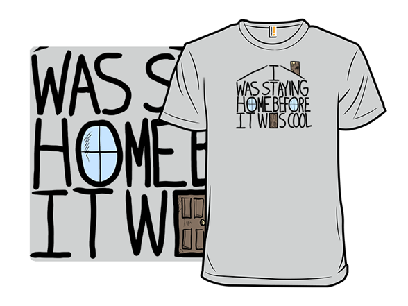 Stay Home Hipster T Shirt