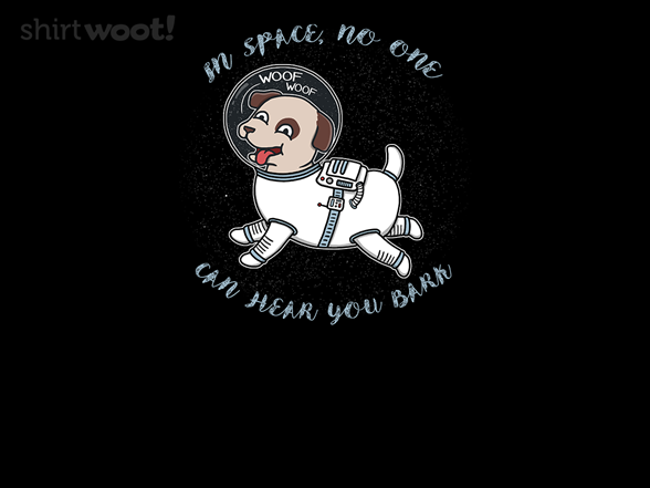 Woof Woof In Outer Space T Shirt