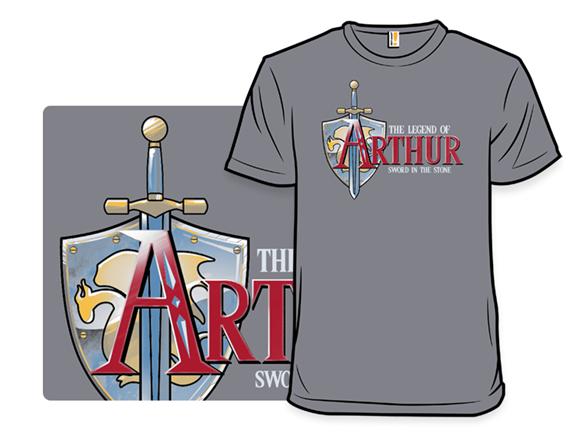 The Legend Of Arthur T Shirt