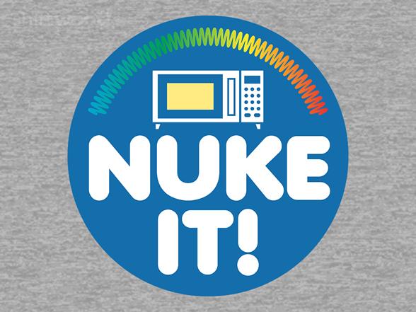 Nuke It! T Shirt