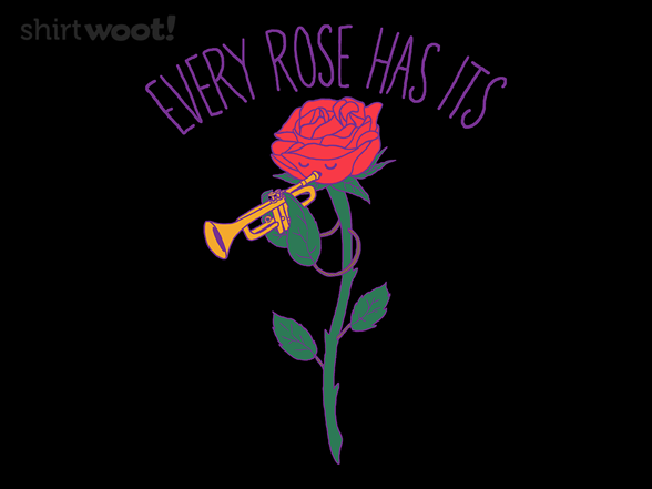 Every Rose Has Its Horn T Shirt