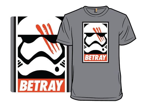 Betray T Shirt