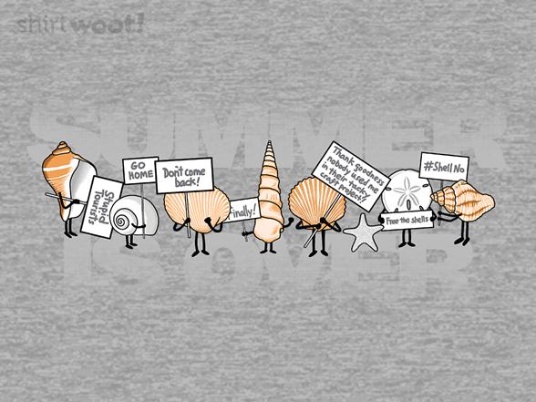 Summer Is Over T Shirt