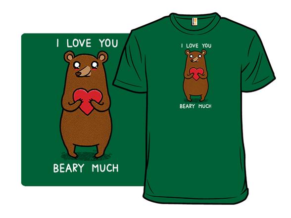 Beary Much T Shirt