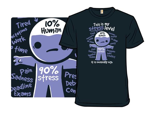 My Stress Level T Shirt