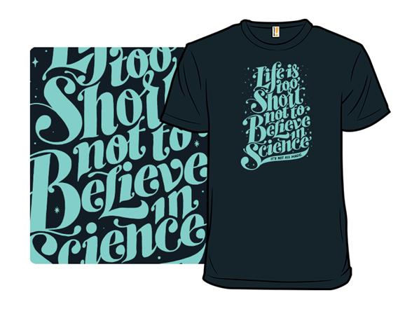 It's Not All Magic T Shirt