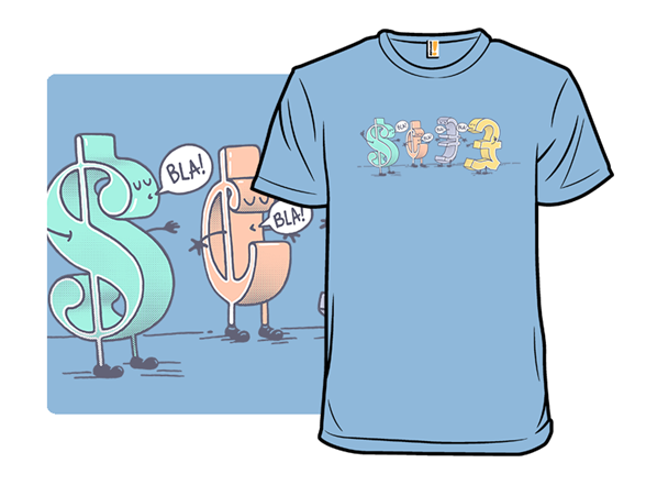Money Talks T Shirt
