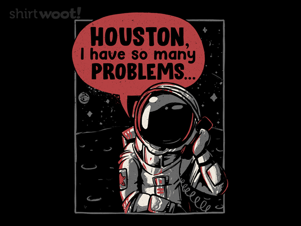 So Many Problems T Shirt