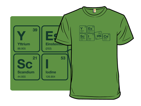 Yes Science T Shirt