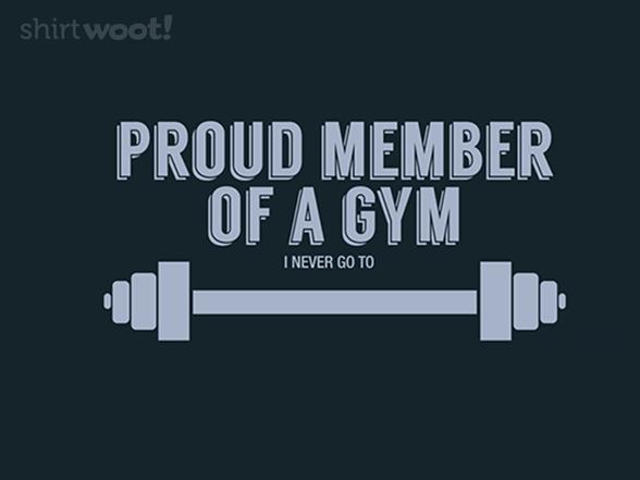 Gym Member T Shirt