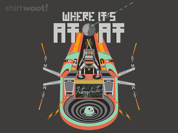 Where It's At-at T Shirt