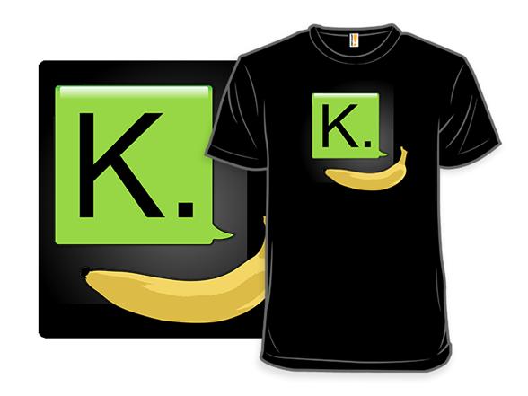 K. T Shirt