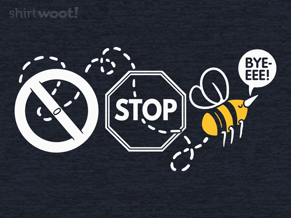 Don't Stop Bee Leavin' T Shirt