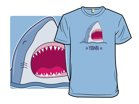 Just A Yawn T Shirt
