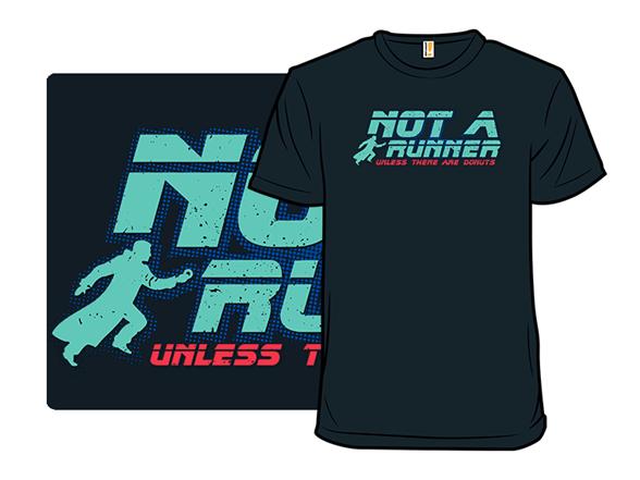Not A Runner T Shirt