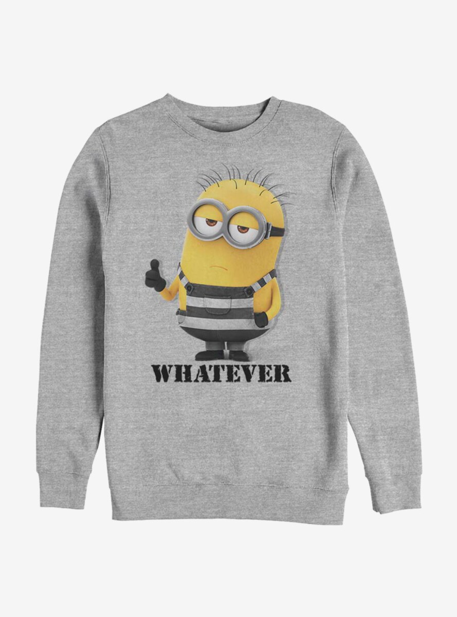 Despicable Me Minions Whatever Sweatshirt