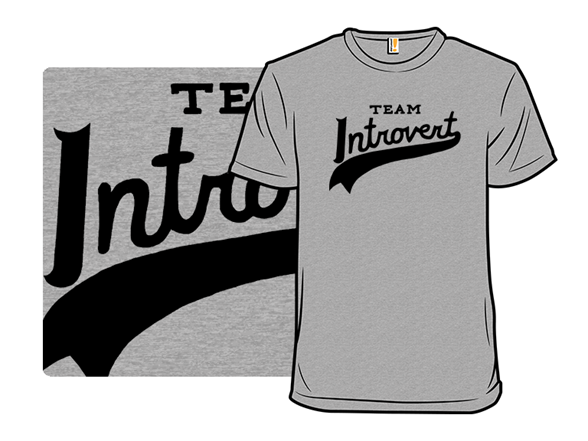 Team Introvert T Shirt