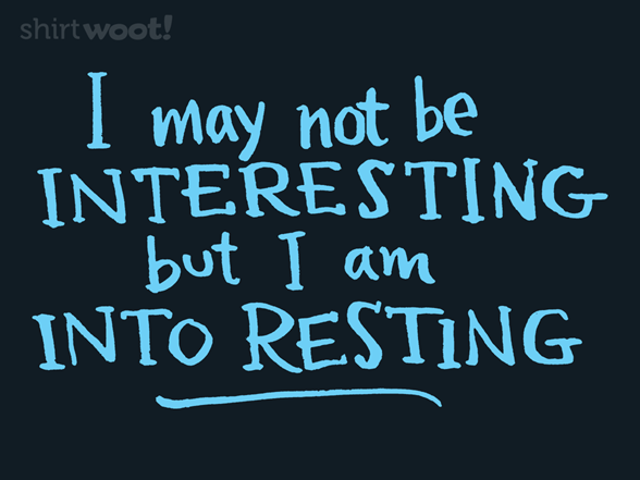 Into Resting T Shirt