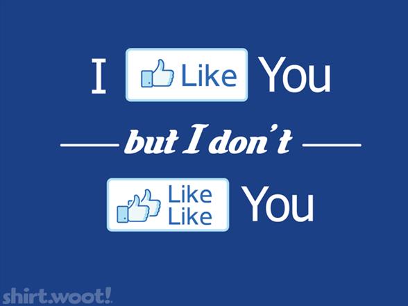 I Like You, But… T Shirt