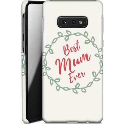 Samsung Galaxy S10e Smartphone Huelle - Best Mum Ever von caseable Designs