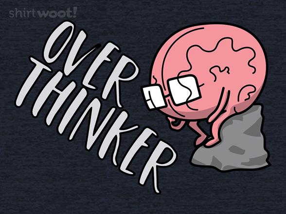 Brain Overthinker T Shirt