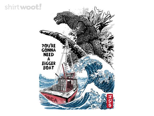 You Need A Bigger Boat T Shirt