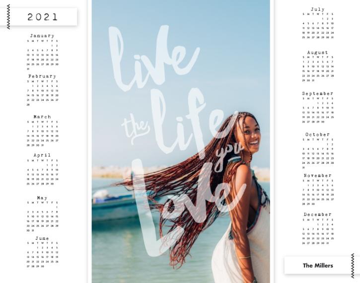 Calendar 11x14 Adhesive Poster, Home Décor -The Life You Love
