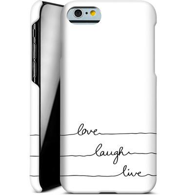 Apple iPhone 6s Smartphone Huelle - Love, Laugh, Live von Mareike Bohmer