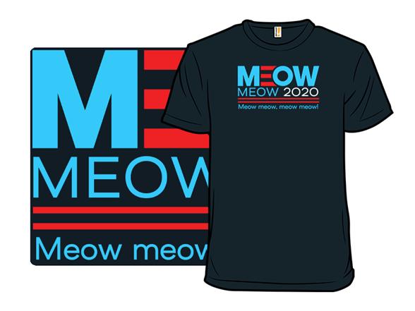 Meow Meow 2020 T Shirt