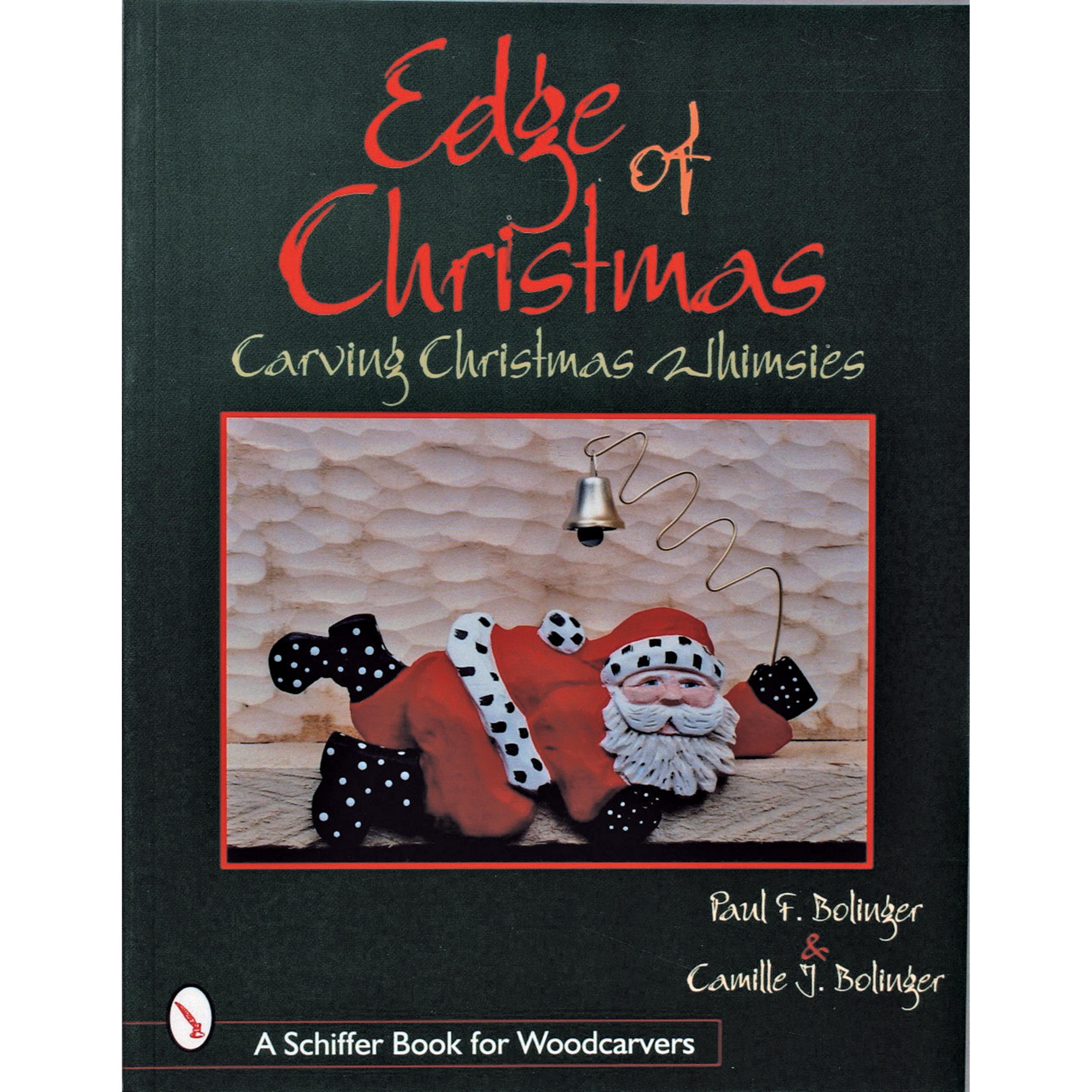 Edge of Christmas: Carving Christmas Whimsies