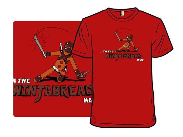 The Ninjabread Man T Shirt