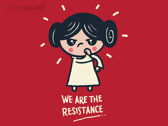 We Are The Resistance T Shirt
