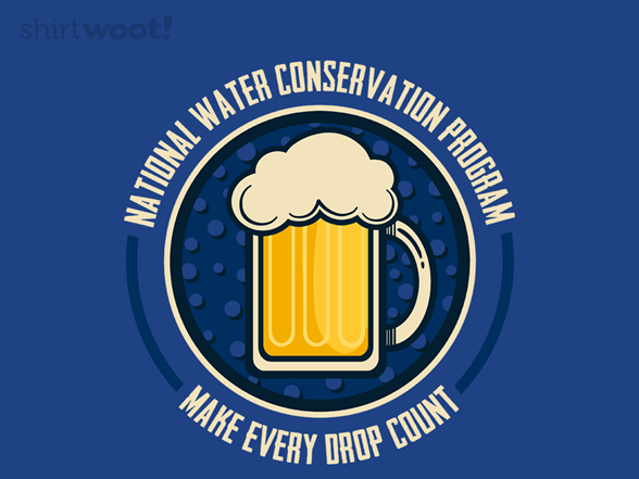 Conserve Water T Shirt