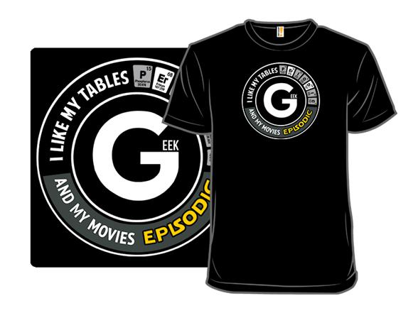 The Geek Shirt T Shirt