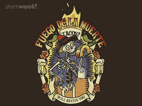 Fuego De La Muerte T Shirt