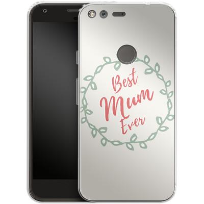 Google Pixel XL Silikon Handyhuelle - Best Mum Ever von caseable Designs