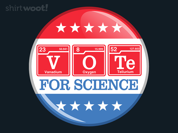 Voting For Science T Shirt