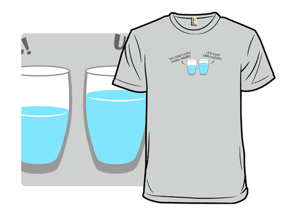 Ask A Glass T Shirt