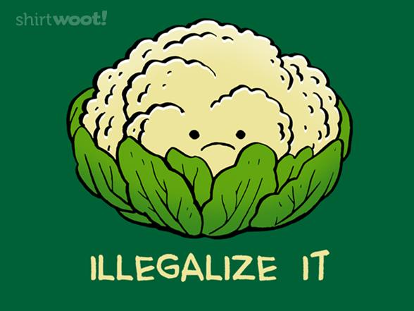Dare To Keep Your Kids Off Cauliflower T Shirt