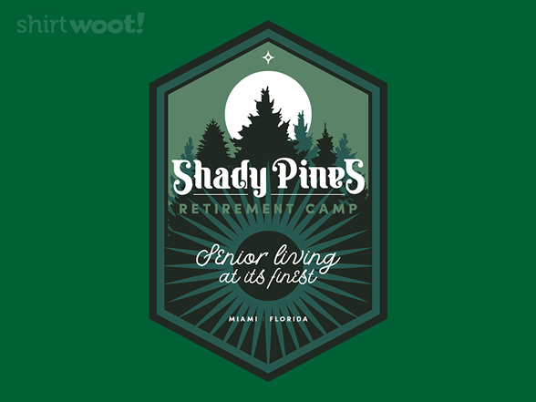 Shady Pines Retirement Camp T Shirt