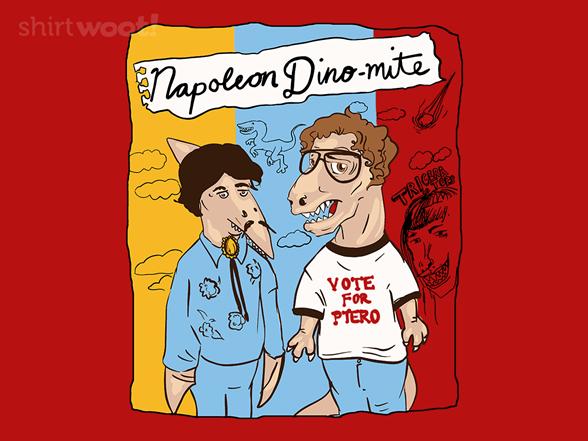 Dino-mite T Shirt