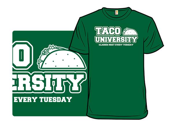 Taco University T Shirt
