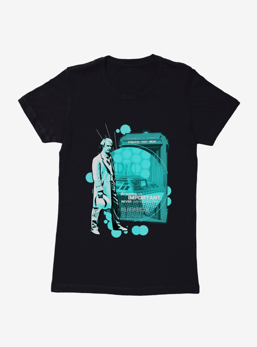 Doctor Who Dreams Are Important Womens T-Shirt