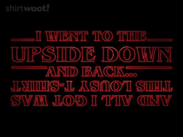 The Upside Down And Back T Shirt
