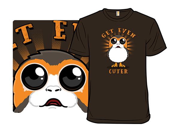 Even Cuter T Shirt