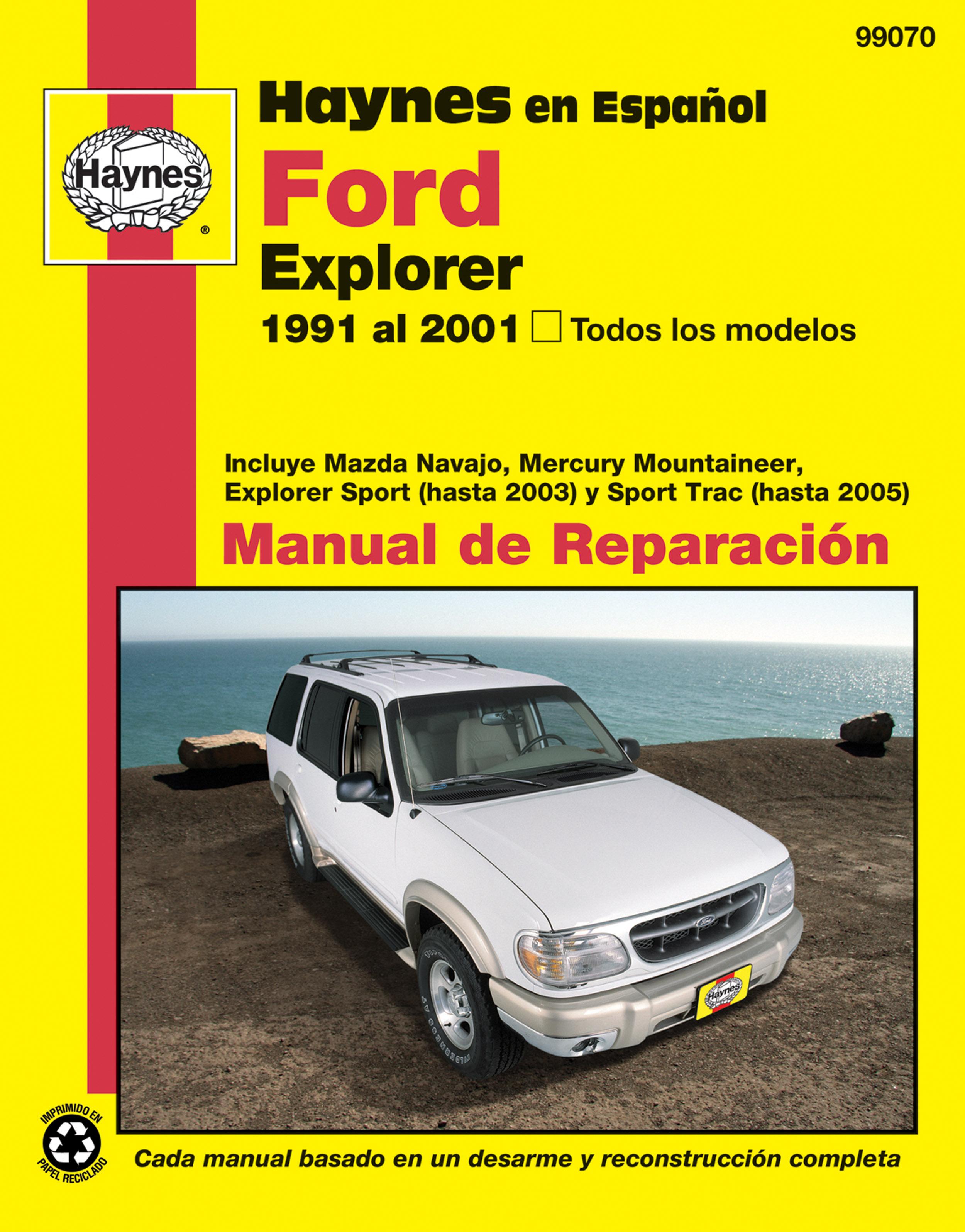 Ford Explorer Haynes Manual de Reparación: Todos los modelos Ford Explorer (91-01). Incluye Mazda Navajo, Mercury Mountaineer, Explorer Sport (has...